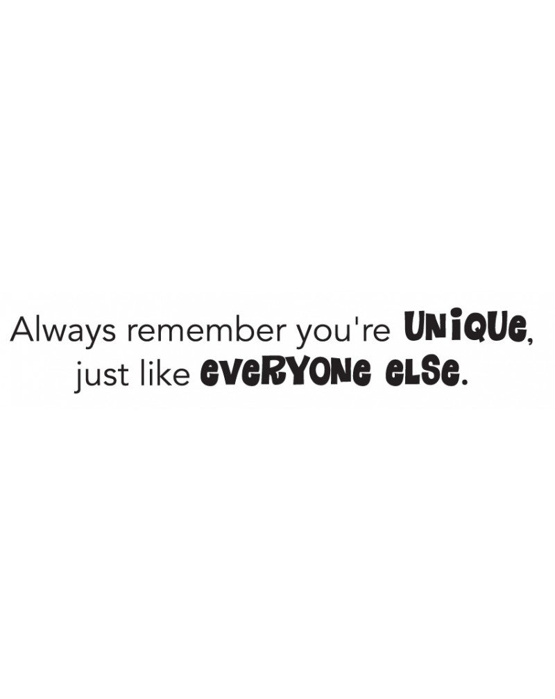 GRS2039 Always Remember You're Unique