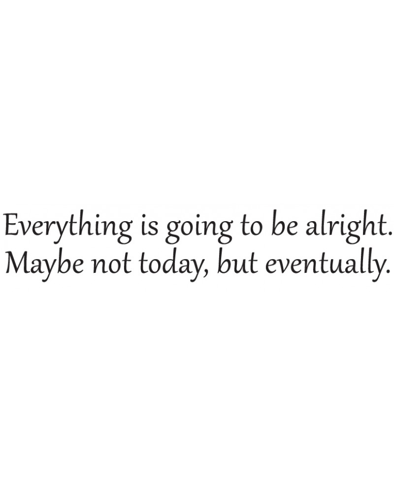 GRS2044 Everything Is Going To Be Alright