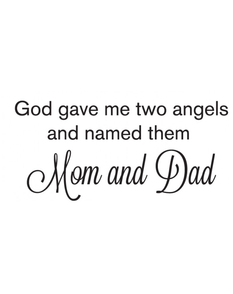GRS2045 God Gave Me Two Angels And Named Them Mom And dad