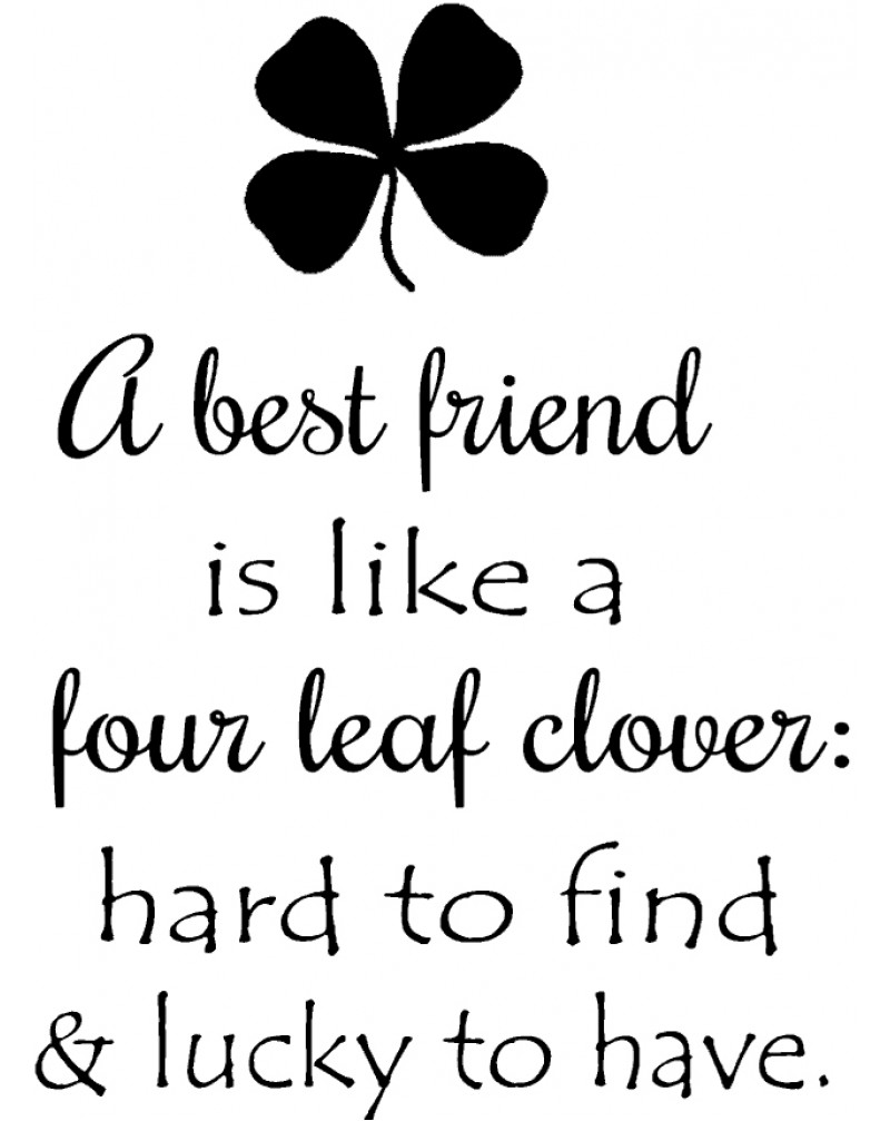 GRS2053 A Best Friend Is Like A Four Leaf Clover